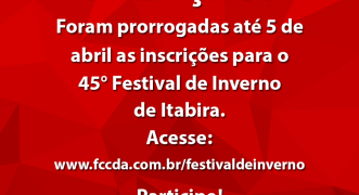 Fundação Cultural prorroga prazo para propostas artísticas do Festival de Inverno